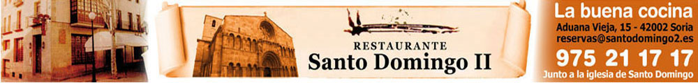 Restaurante Santo Domingo, en Soria, la buena cocina